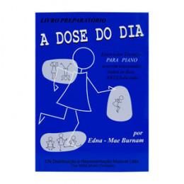 Método A dose do dia Livro Preparatório Edna Mae Burnam