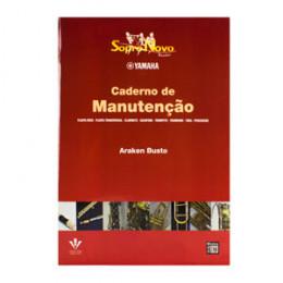 Caderno para Instrumentos Sopro e Percussão Yamaha Sopro Novo Araken Busto