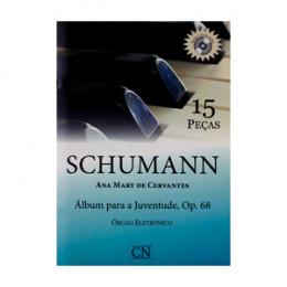Álbum para a Juventude Op.68 Schumann Órgão Eletrônico c/ 1CD