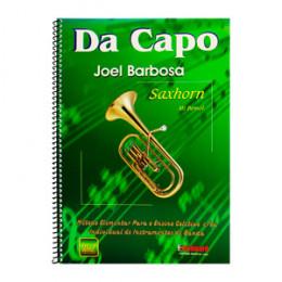 Método Da Capo Saxhorn Mi Bemol Joel Barbosa