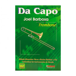 Método Da Capo Trombone de Vara Joel Barbosa