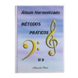 Método Prático Harmonizado para Instrumento Afinação em Sib Almeida Dias