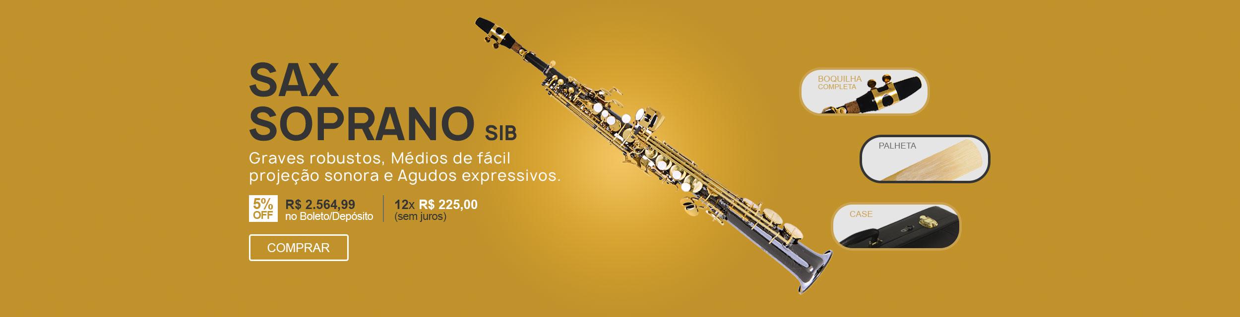 F - Sax Soprano Sib - Graves, Médios e Agudos.