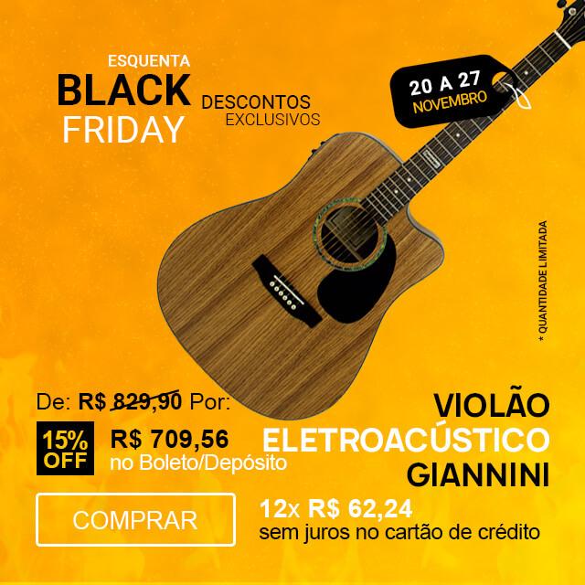F - Esquenta Black Friday 2020 - Violão Giannini