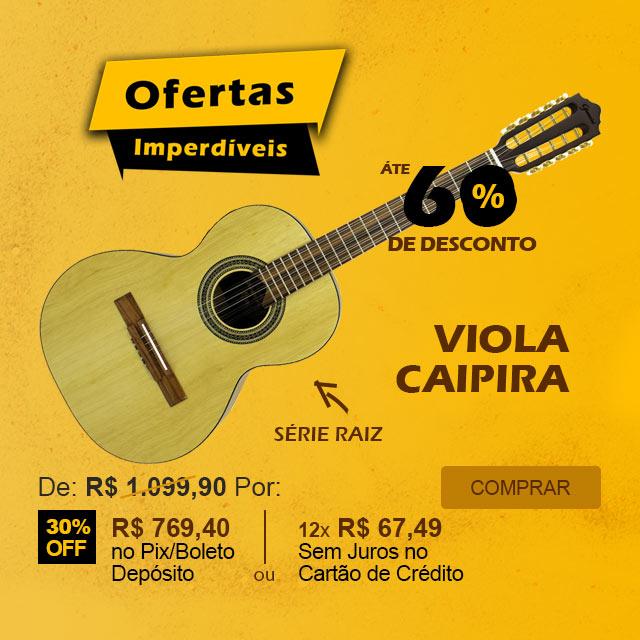 Ofertas Imperdíveis - Viola Caipira Clássica